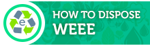 how to dispose weee